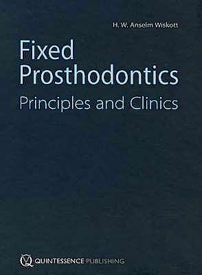 Portada del libro 9781850972082 Fixed Prosthodontics. Principles and Clinics