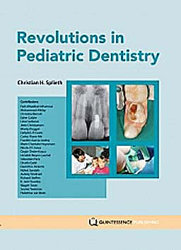 Portada del libro 9781850972129 Revolutions in Pediatric Dentistry