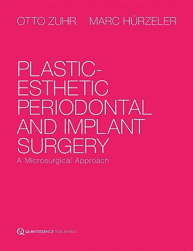 Portada del libro 9781850972266 Plastic-Esthetic Periodontal and Implant Surgery