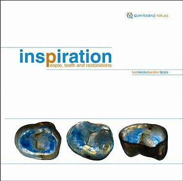Portada del libro 9781850972297 Inspiration. People, Teeth, and Restorations