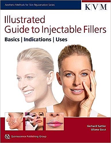 Portada del libro 9781850972518 Illustrated Guide to Injectable Fillers. Basics. Indications. Uses