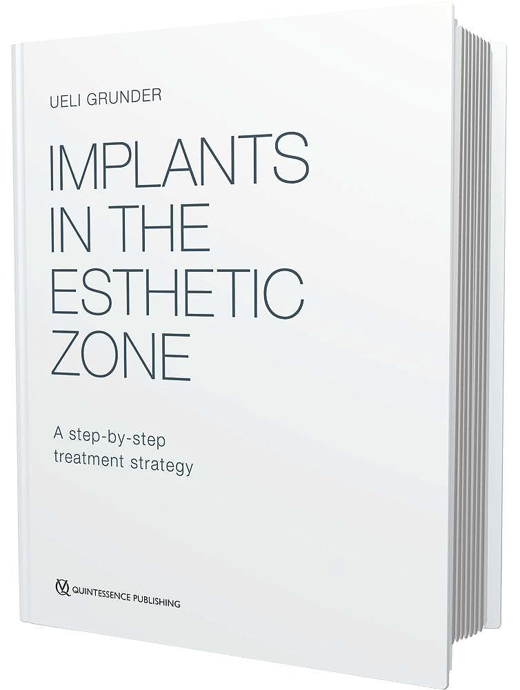 Portada del libro 9781850972839 Implants in the Esthetic Zone. a Step-by-Step Treatment Strategy