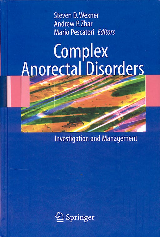 Portada del libro 9781852336905 Complex Anorectal Disorders: Investigation and Management