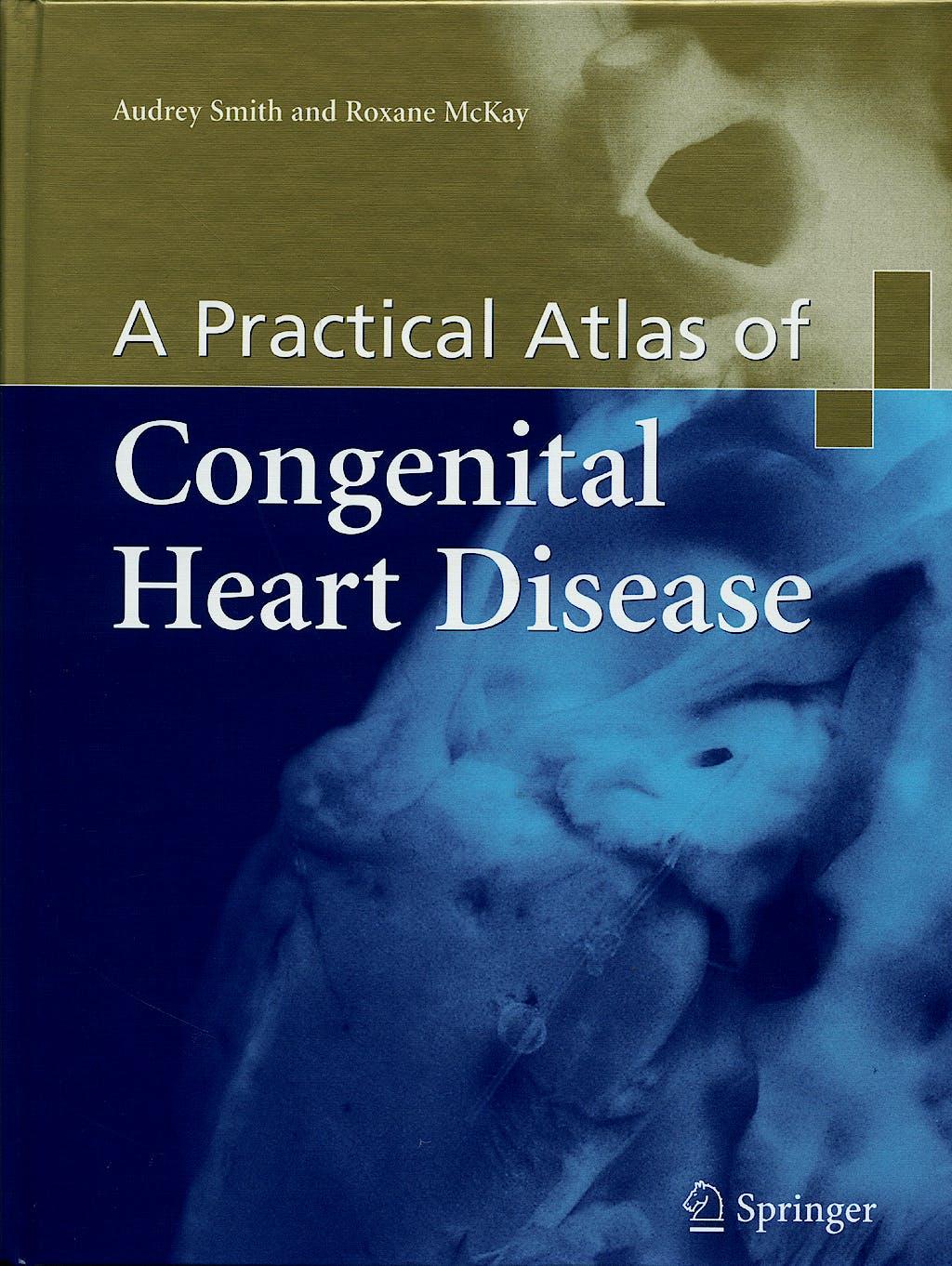 Portada del libro 9781852337292 A Practical Atlas of Congenital Heart Disease