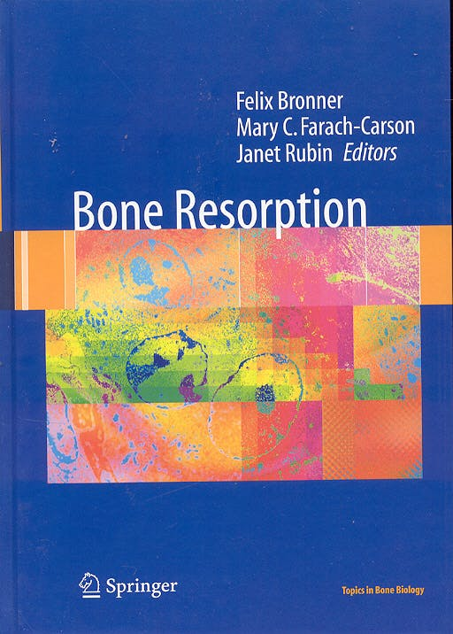 Portada del libro 9781852338121 Bone Resorption (Topics in Bone Biology)