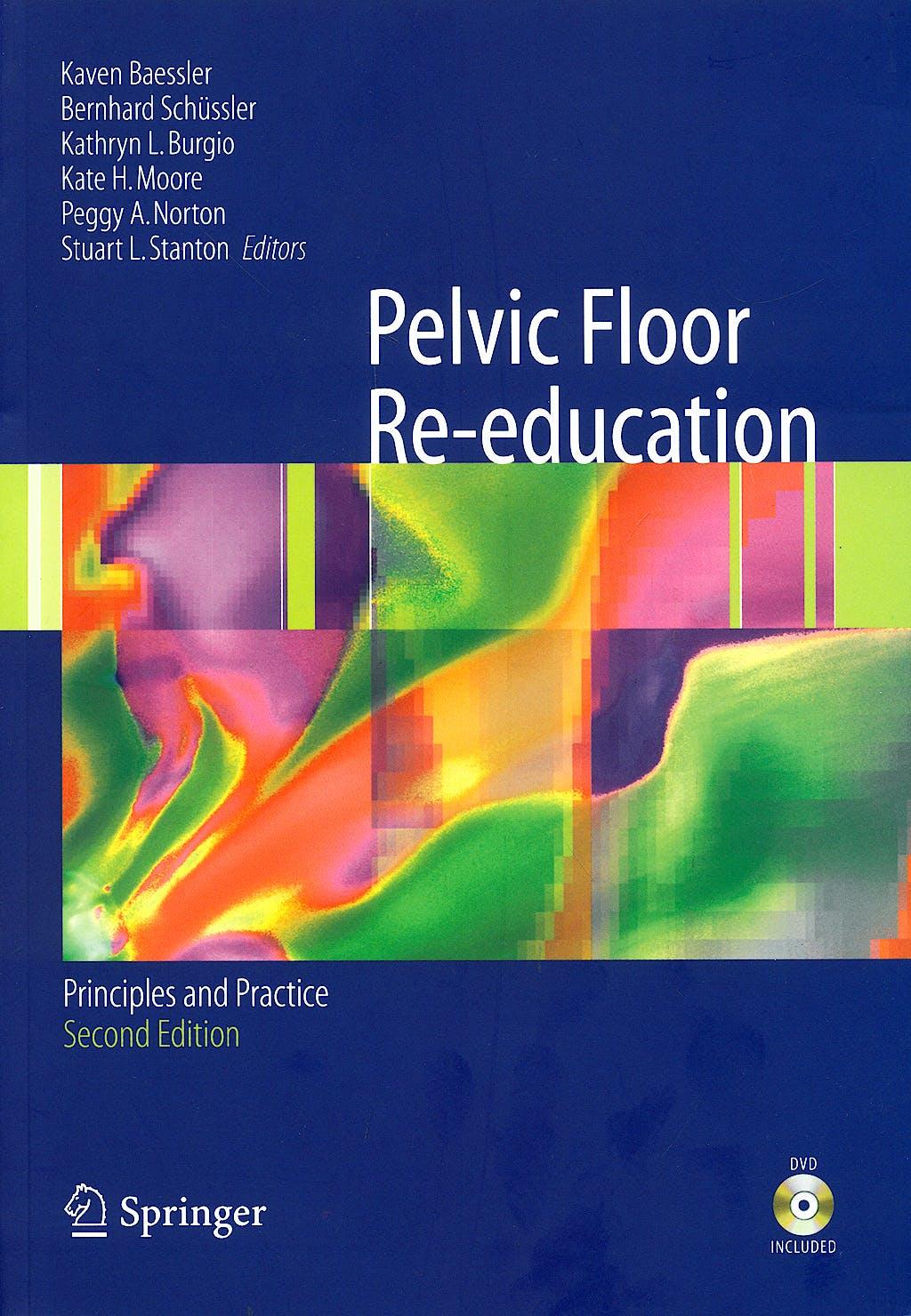 Portada del libro 9781852339685 Pelvic Floor Re-Education + Dvd