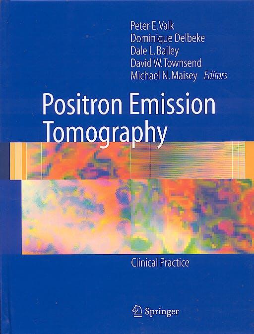 Portada del libro 9781852339715 Positron Emission Tomography