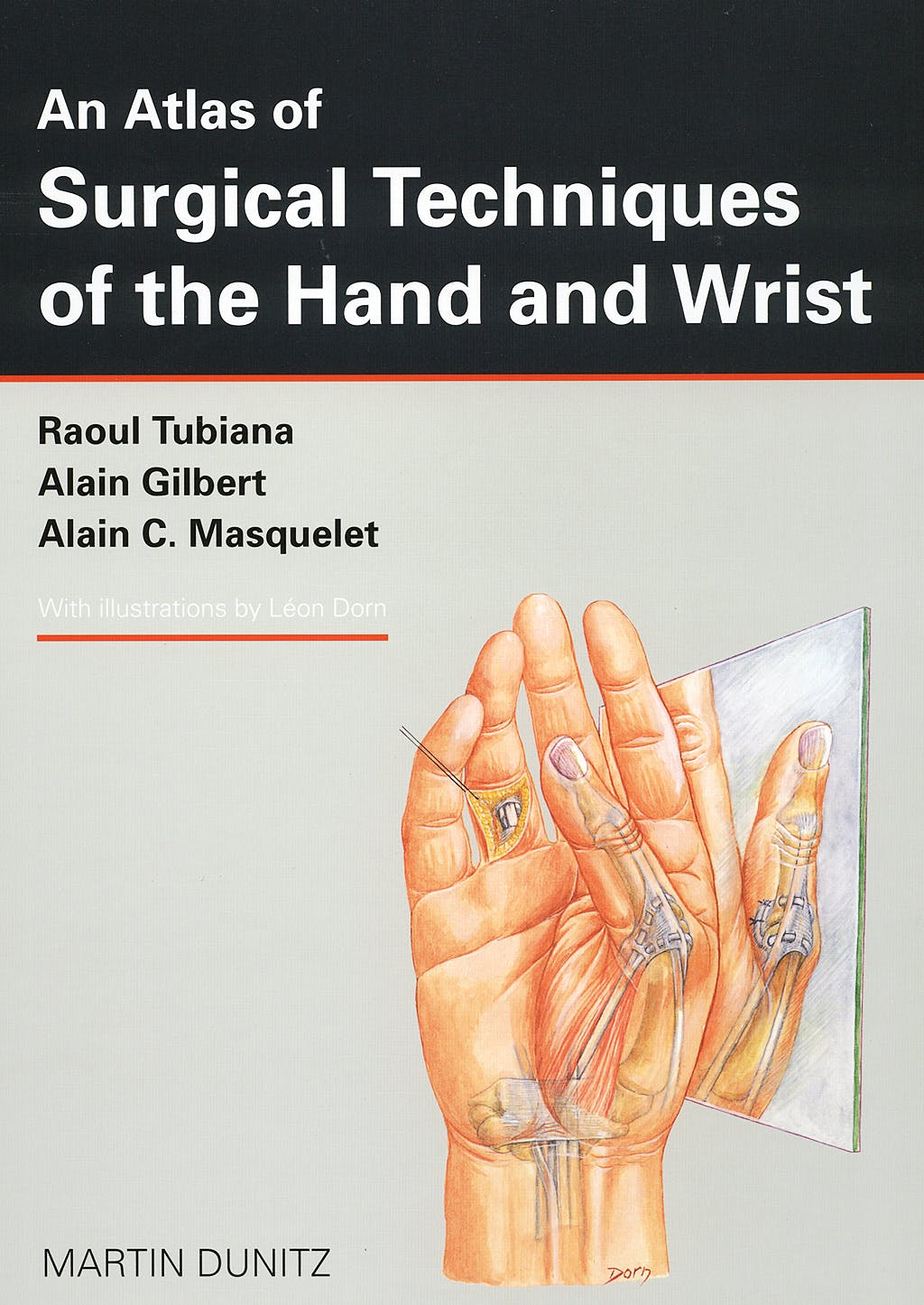 Producto: An Atlas of Surgical Techniques of the Hand and Wrist