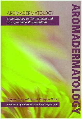 Portada del libro 9781857757750 Aromadermatology. Aromatherapy in the Treatment and Care of Common Skin Conditions