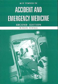 Portada del libro 9781859961247 Key Topics in Accident and Emergency Medicine