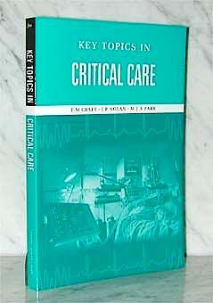 Portada del libro 9781859962862 Key Topics in Critical Care