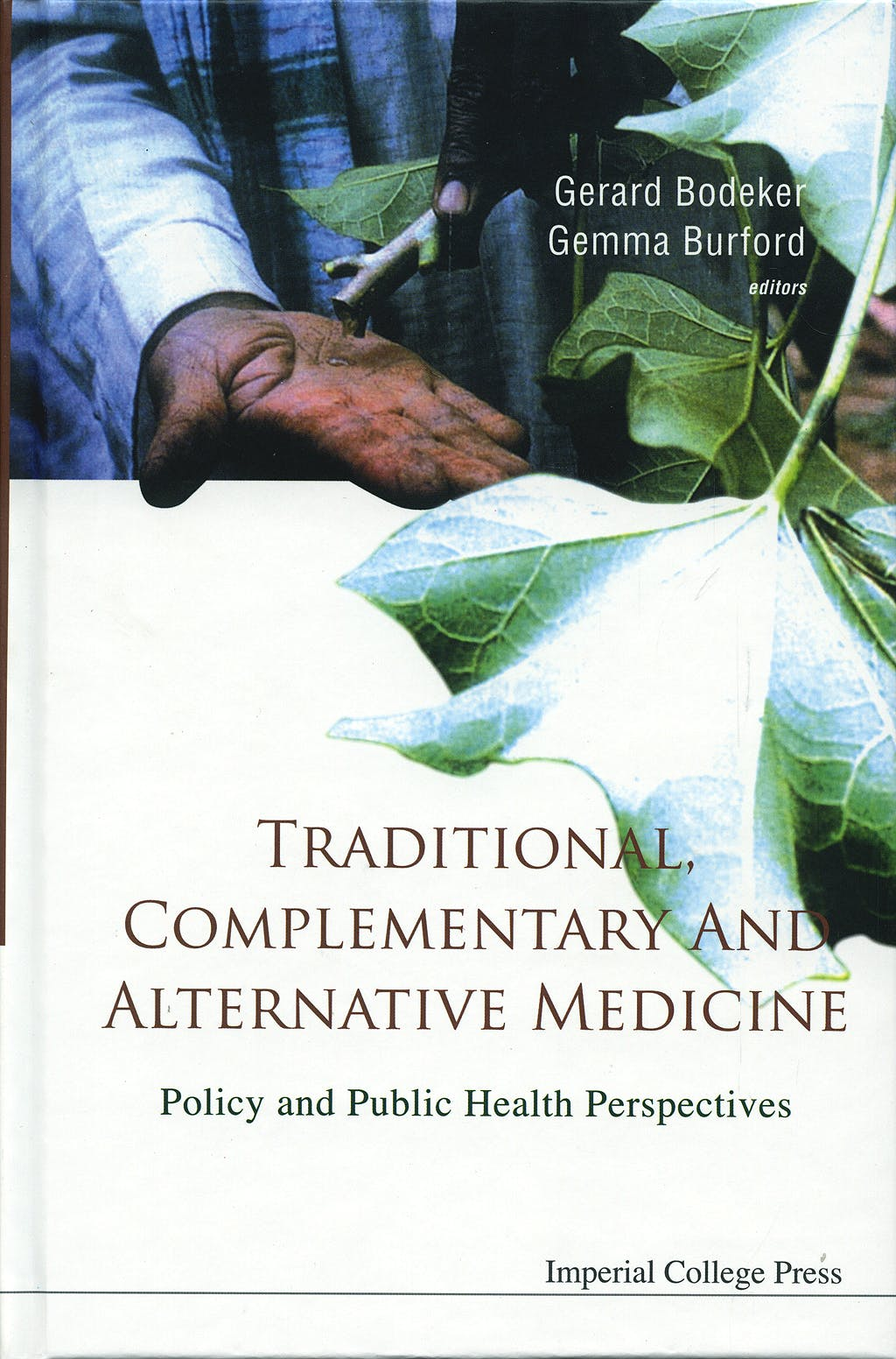 Portada del libro 9781860946165 Traditional Complementary and Alternative Medicine