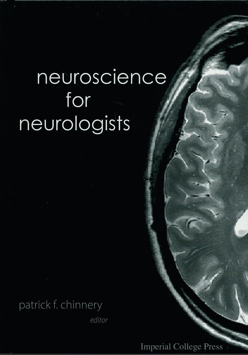 Portada del libro 9781860946578 Neuroscience for Neurologist