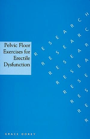 Portada del libro 9781861563651 Pelvic Floor Exercises for Erectile Dysfunction