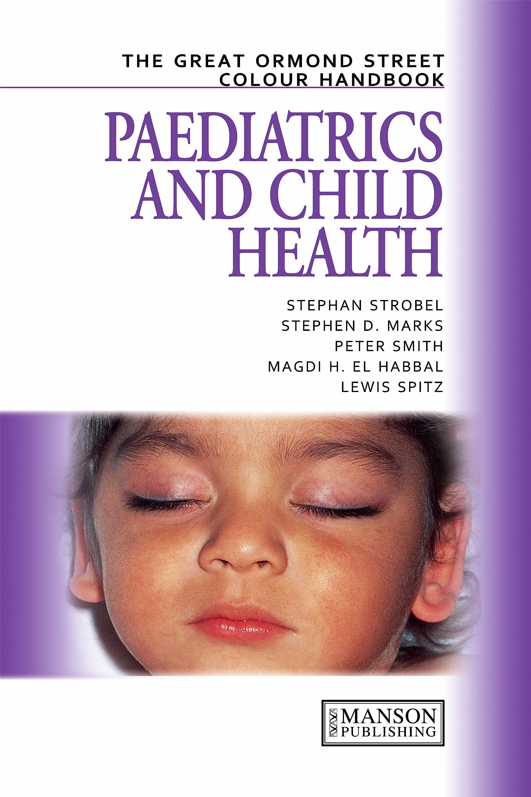 Portada del libro 9781874545279 The Great Ormond Street Colour Handbook of Paediatrics and Child Health