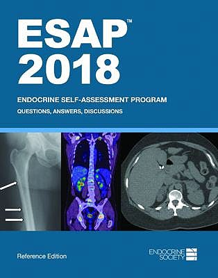 Portada del libro 9781879225497 ESAP 2018: Endocrine Self-Assessment Program. Questions, Answers, Discussions (Softcover, Reference Edition)
