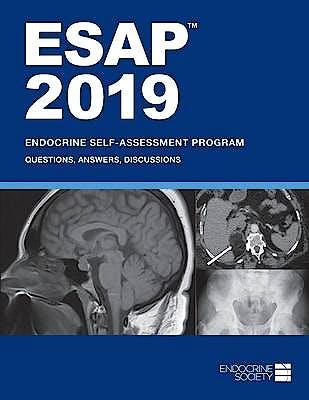Portada del libro 9781879225572 ESAP 2019: Endocrine Self-Assessment Program. Questions, Answers, Discussions