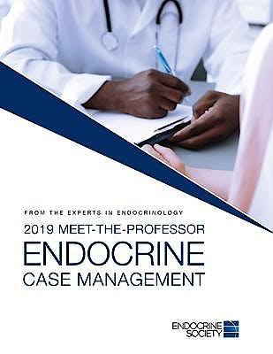 Portada del libro 9781879225633 2019 Meet-the-Professor Endocrine Case Management