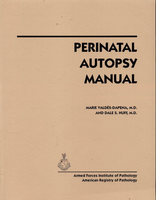 Portada del libro 9781881041382 Perinatal Autopsy Manual