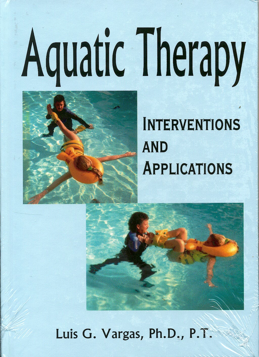 Portada del libro 9781882883547 Aquatic Therapy. Interventions and Applications