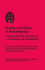 Portada del libro 9781888340495 Quality and Safety in Radiotherapy: Learning the New Approaches in Task Group 100 and beyond + Cd
