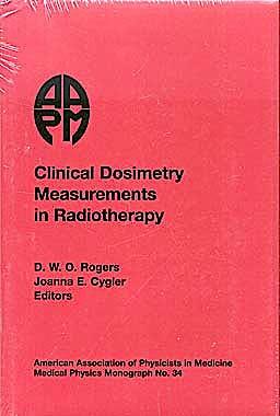 Portada del libro 9781888340846 Clinical Dosimetry Measurements in Radiotherapy