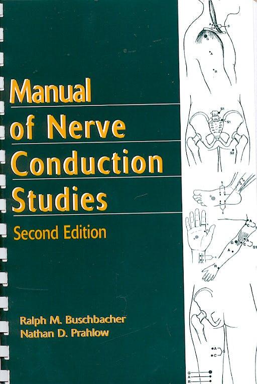 Portada del libro 9781888799941 Manual of Nerve Conduction Studies