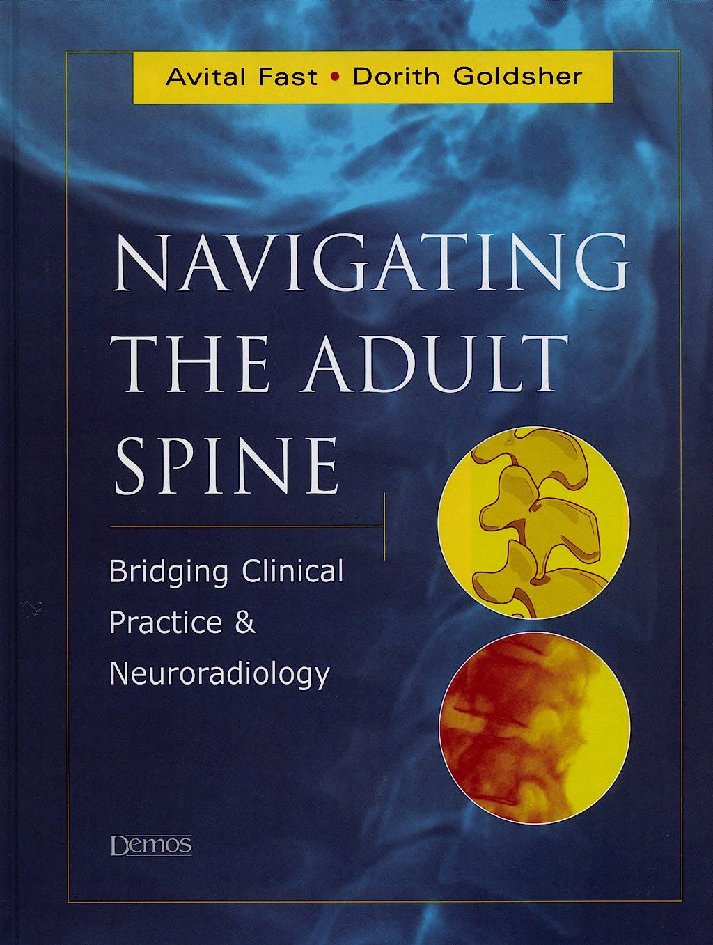Portada del libro 9781888799989 Navigating the Adult Spine