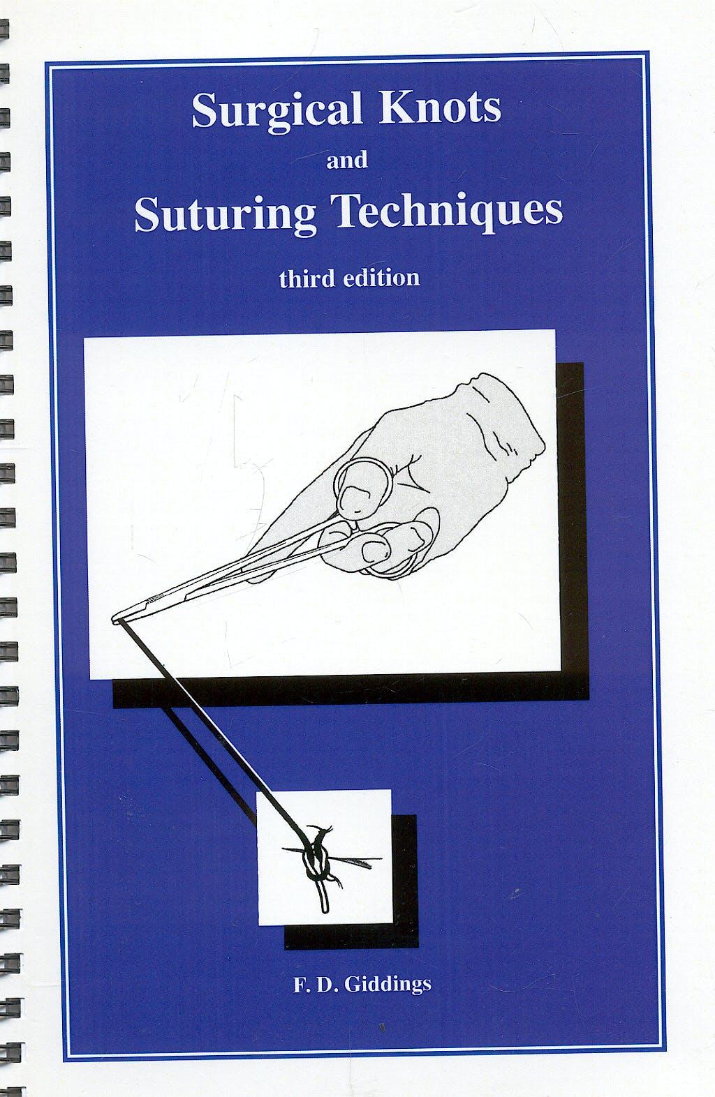 Portada del libro 9781889326030 Surgical Knots and Suturing Techniques