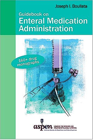 Portada del libro 9781889622361 Guidebook on Enteral Medication Administration