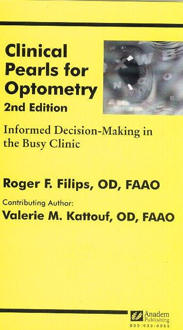 Portada del libro 9781890018597 Clinical Pearls for Optometry: Informed Decision-Making in the Busy Cl