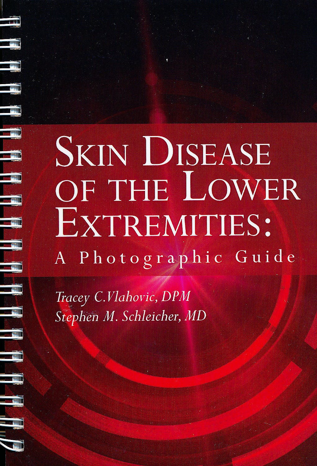 Portada del libro 9781893446038 Skin Disease of the Lower Extremities: A Photographic Guide