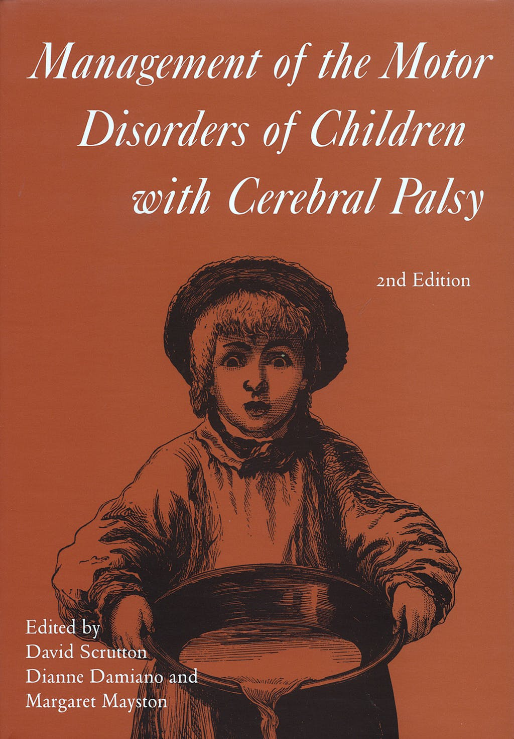 Portada del libro 9781898683322 Management of the Motor Disorders of Children with Cerebral Palsy