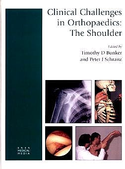 Portada del libro 9781899066742 Clinical Challenges in Orthopaedics: The Shoulder