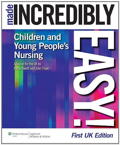 Portada del libro 9781901831092 Children's and Young People's Nursing Made Incredibly Easy!