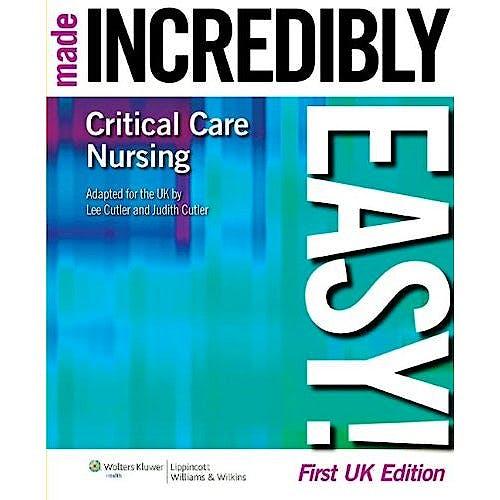 Portada del libro 9781901831115 Critical Care Nursing Made Incredibly Easy!