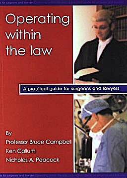 Portada del libro 9781903378052 Operating within the Law. a Practical Guide for Surgeons and Lawyers