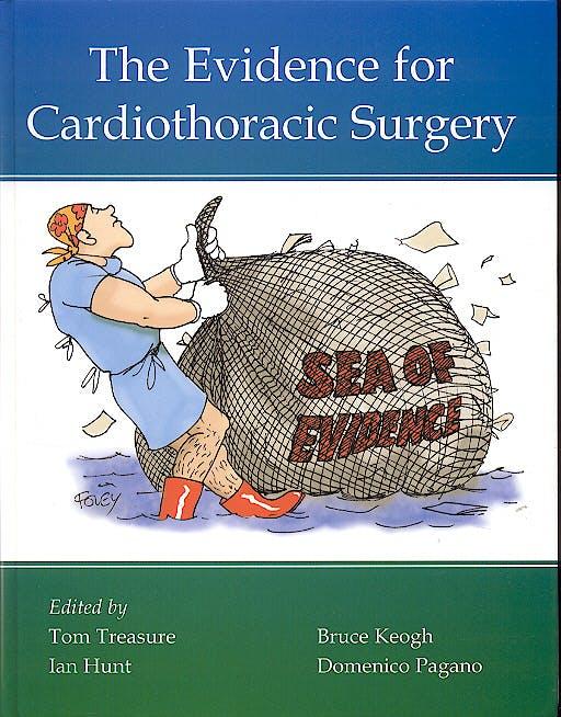 Portada del libro 9781903378205 The Evidence for Cardiothoracic Surgery