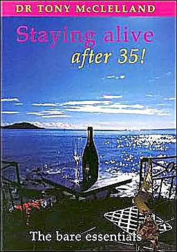 Portada del libro 9781903378274 Staying Alive after 35! the Bare Essentials
