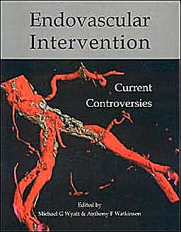 Portada del libro 9781903378311 Endovascular Intervention. Current Controversies