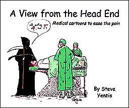 Portada del libro 9781903378427 A View from the Head End. Medical Cartoons to Ease the Pain