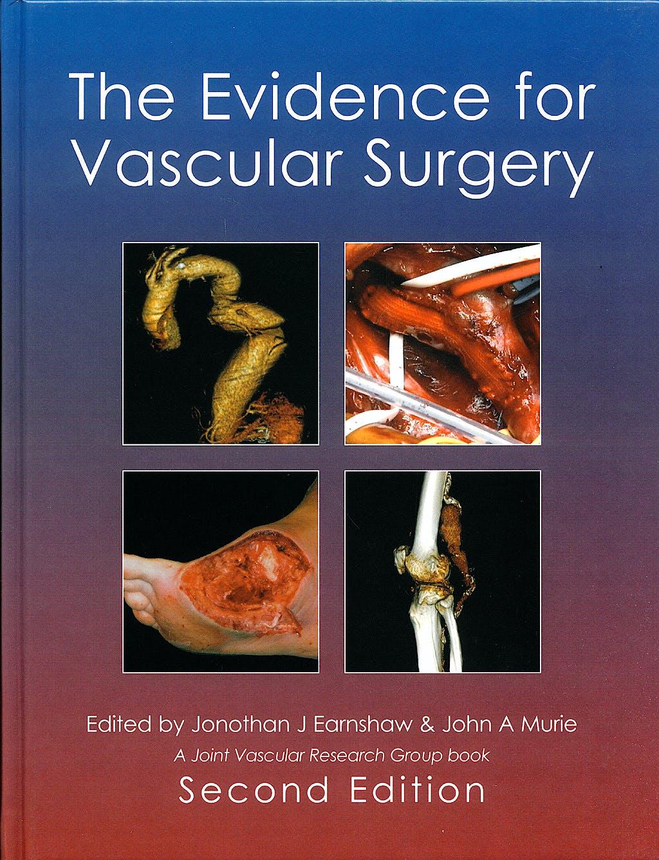 Portada del libro 9781903378458 The Evidence for Vascular Surgery