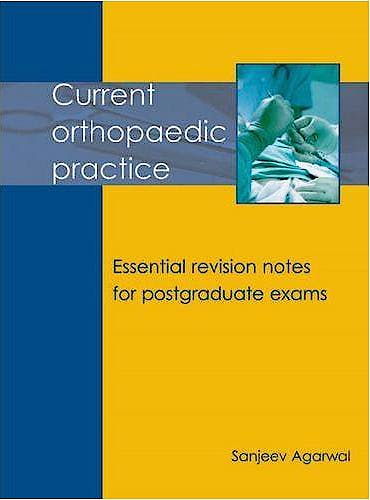 Portada del libro 9781903378595 Current Orthopaedic Practice. Essential Revision Notes for Postgraduate Exams