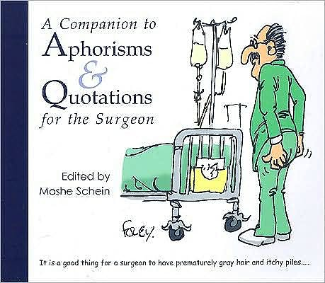Portada del libro 9781903378618 A Companion to Aphorisms & Quotations for the Surgeon