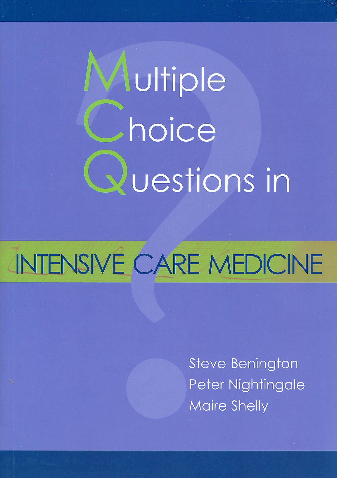 Portada del libro 9781903378649 Multiple Choice Questions in Intensive Care Medicine