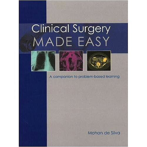 Portada del libro 9781903378656 Clinical Surgery Made Easy. a Companion to Problem-Based Learning