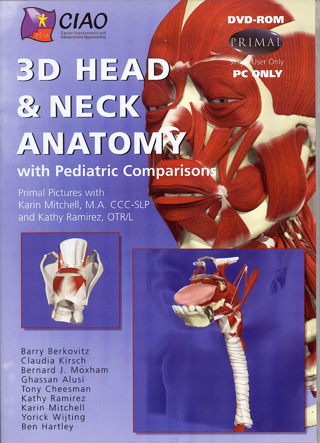 3D Head and Neck Anatomy with Pediatric Comparisons (DVD-ROM)