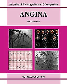 Portada del libro 9781904392590 Angina: Atlas of Investigation and Management