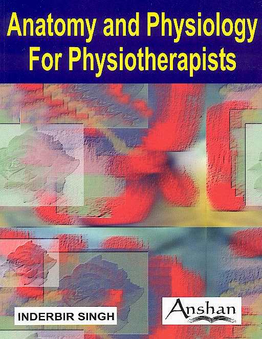Portada del libro 9781904798590 Anatomy and Physiology for Physiotherapists