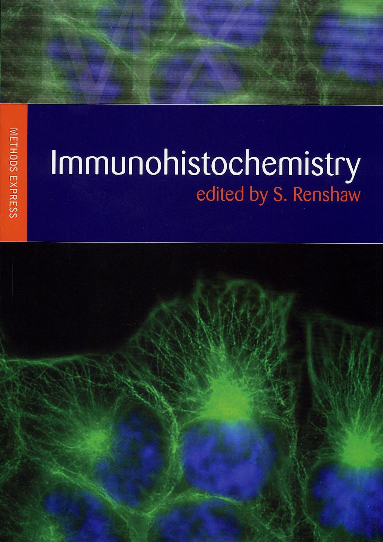 Portada del libro 9781904842033 Immunohistochemistry (Methods Express Series)